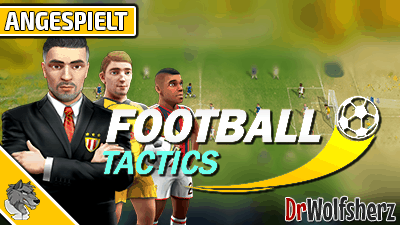 Angespielt: Football Tactics