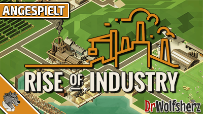 Angespielt: Rise of Industry