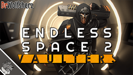 Endless Space 2 (Vaulters) Let's Play