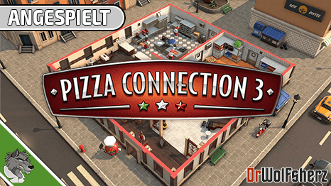 Angespielt: Pizza Connection 3