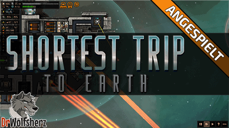 Angespielt: Shortest Trip to Earth