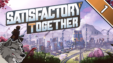 Let's Play: Satisfactory