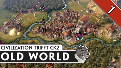 Let´s Play: Old World