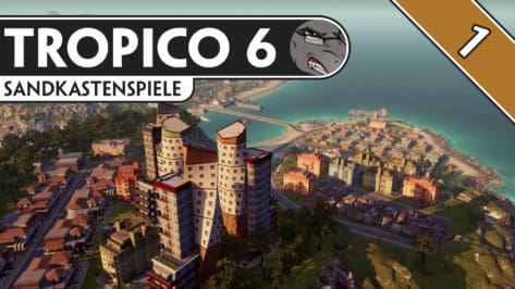 Let´s Play: Tropico 6