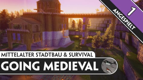 Going Medieval Angespielt